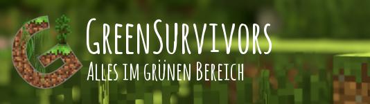 http://greensurvivors.de/Banner_Serverlisten.png